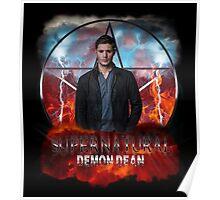 Supernatural Demon Dean  Poster