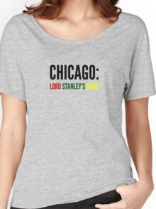 Chicago: Lord Stanley's Home (NHL) Women's Relaxed Fit T-Shirt