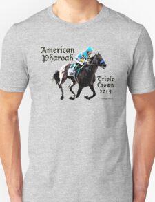 American Pharoah Triple Crown 2015 Unisex T-Shirt