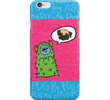 Pug-Obsessed Monster iPhone Case/Skin