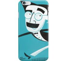 I need a doctor. Groucho Marx iPhone Case/Skin