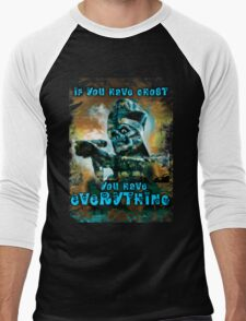 IF YOU HAVE GHOST, YOU HAVE EVERYTHING Men's Baseball ¾ T-Shirt