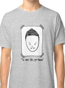 He Wears Lifts, You Know Classic T-Shirt
