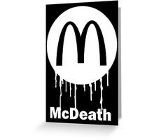 Mcdeath (white) Greeting Card