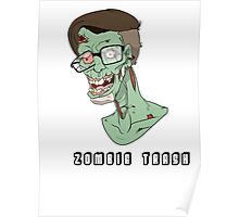 Vincent the Hipster Trash Zombie Poster