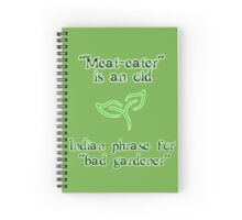 Meat-eaters phrase Spiral Notebook