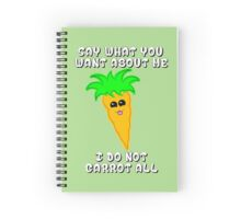 I do not carrot all Spiral Notebook