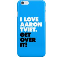 I Love Aaron Tveit. Get Over It! iPhone Case/Skin