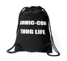 Comic-Con Thug Life Drawstring Bag