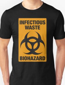 Infectious Waste Unisex T-Shirt