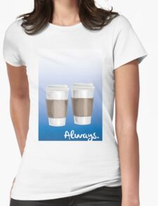 ALWAYS - a Castle celebration (with coffee) Womens Fitted T-Shirt