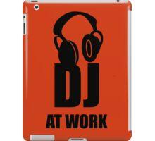 Dj At Work - Headphones iPad Case/Skin