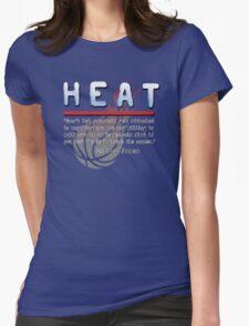 Heat. A Michael Mann Team. Womens Fitted T-Shirt