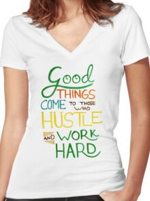 Hustle and Work Hard Women's Fitted V-Neck T-Shirt