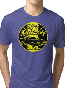 Rockatansky speed shop Tri-blend T-Shirt