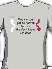 May my soul T-Shirt