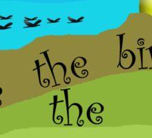 Save the birds Sticker