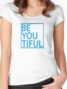 BE-YOU-TIFUL Women's Fitted Scoop T-Shirt
