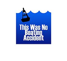 No Boating Accident Photographic Print