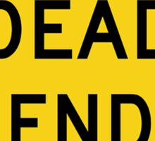 Dead End Sign Sticker
