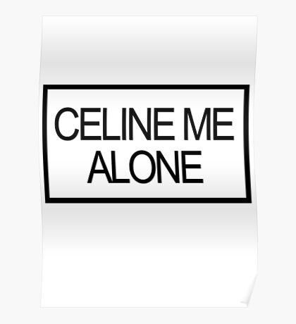 Celine me alone Poster