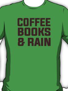 Coffee books & rain T-Shirt