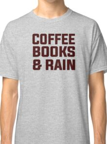 Coffee books & rain Classic T-Shirt