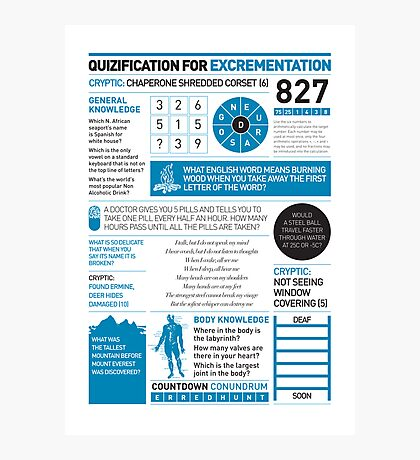 Quizification for excrementation Photographic Print