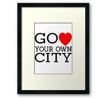 Go love (heart) your own city Framed Print