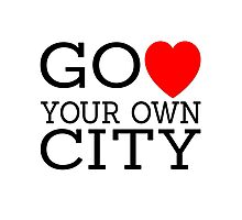 Go love (heart) your own city Photographic Print