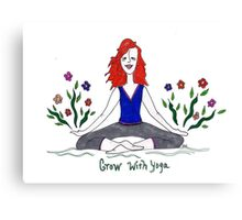 Grow with Yoga Canvas Print