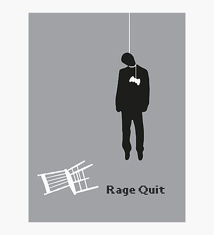 Rage Quit Photographic Print