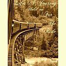 Life's A Journey by Dana Yoachum