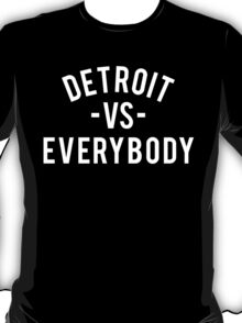 Detroit VS Everybody | White T-Shirt