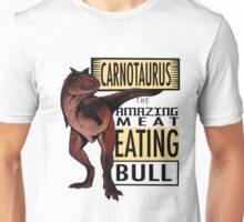 The Amazing Meat Eating Bull Unisex T-Shirt