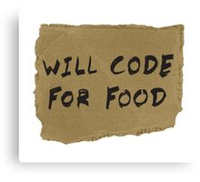 Will Code For Food Canvas Print