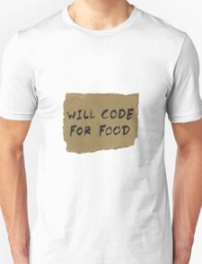Will Code For Food T-Shirt