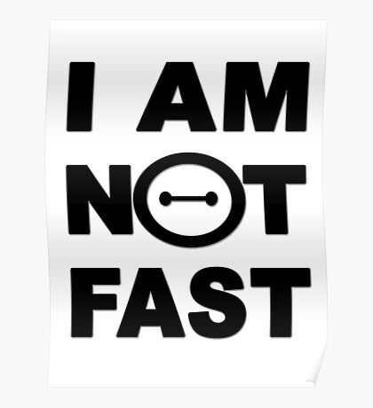 I am not fast Poster