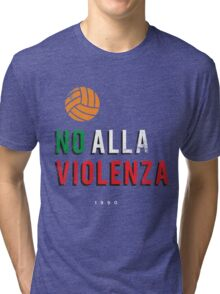NO ALLA VIOLENZA Tri-blend T-Shirt