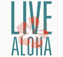 Live Aloha by hepuakiko