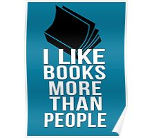 I like books more than people Poster