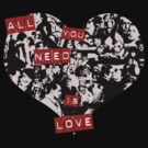 All you need is love by pixelpoetry