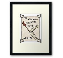 Skyrim Knee Bone's connected to the arrow Framed Print