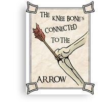 Skyrim Knee Bone's connected to the arrow Canvas Print