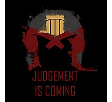 Judgement is coming  Photographic Print