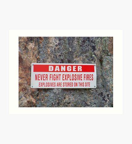 Danger: Never Fight Explosives Fires Art Print
