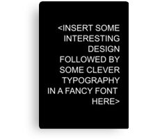 Insert Fancy Font And Designs Canvas Print