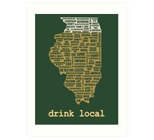 Drink Local - Illinois Beer Shirt Art Print