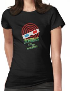 """""""THE ZOMBIES ATE MY NEIGHBORS!"""" Womens Fitted T-Shirt"""