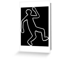 Crime Scene Body Outline Greeting Card